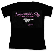 Always Wanted a Pony T-shirt